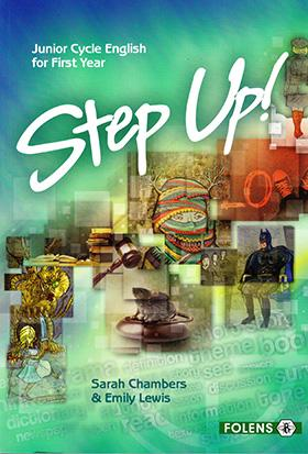 Junior Cycle English for First Year: Step Up!